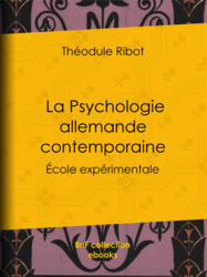 La Psychologie allemande contemporaine